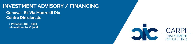 INVESTMENT ADVISORY / FINANCING GENOVA EX. VIA MADRE DI DIO CENTRO DIREZIONALE  PERIODO: ( 1984 – 1989 ) INVESTIMENTO: € 90 M