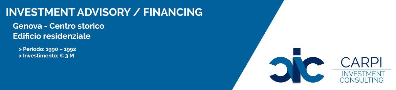 INVESTMENT ADVISORY / FINANCING GENOVA CENTRO STORICO EDIFICIO RESIDENZIALE PERIODO: ( 1990-1992 ) INVESTIMENTO: € 3 M